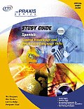 Spanish: Content Knowledge and Productive Language Skills (Praxis Study Guides)