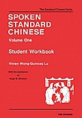 Spoken Standard Chinese, Volume One: Student Workbook