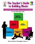 Teachers Guide to Building Blocks A Developmentally Appropriate Multilevel Framework for Kindergarten