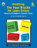 Modifying the Four Blocks For Upper Grades Matching Strategies to Students Needs