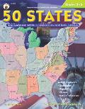 50 States, Grades 3-5: Great Supplemental Activities to Complement Any Social Studies Curriculum