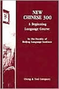 New Chinese 300: A beginning language course