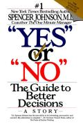 Yes Or No The Guide To Better Decisions