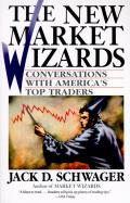 New Market Wizards Conversations with Americas Top Traders