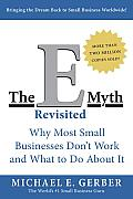 The E-Myth Revisited: Why Most Small Business Don't Work and What to Do about It (Second Edition) Cover
