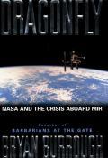 Dragonfly Nasa & The Crisis Aboard Mir
