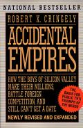 Accidental Empires How The Boys Of Silic