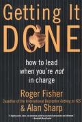 Getting It Done How to Lead When Youre Not in Charge