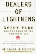 Dealers of Lightning  Xerox Parc and the Dawn of the Computer Age (99 Edition)