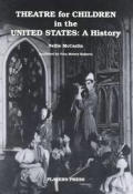 Theatre for Children in the United States: A History