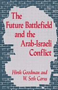 The Future Battlefield and the Arab-Israeli Conflict
