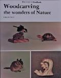 The Carver's Handbook: Wood Carving the Wonders of Nature