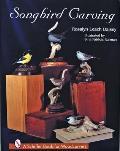 Songbird Carving, Vol. I