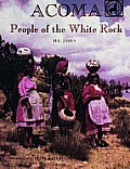 Acoma People Of The White Rock