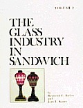 The Glass Industry in Sandwich, Vol. II: Lighting Devices