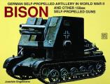 German Self-Propelled Artillery in WWII: Bison