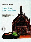 Metal Toys From Nuremberg The Unique M