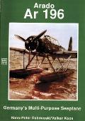 Arado: AR 196 Germany's Multi-Purpose Seaplane