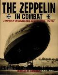 Zeppelin In Combat A History Of The Germ