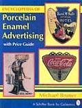 Encyclopedia Of Porcelain Enamel Adverti