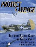 Protect & Avenge 49 Ftr The 49th Fighter Group in World War II The 49th Fighter Group in World War II