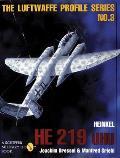 The Luftwaffe Profile Series, No. 3: Heinkel He 219 Uhu