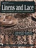 20th Century Linens & Lace A Guide to Identification Care & Prices of Household Linens