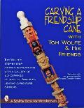 Carving a Friendship Cane