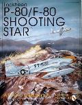 Lockheed P 80 F 80 Shooting Star A Photo Chronicle A Photo Chronicle