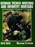 German Trench Mortars & Infantry Mortars 1914-1945