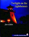 Twilight On The Lighthouses
