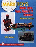 Marx Toys: Robots, Space, Comic, Disney & TV Characters
