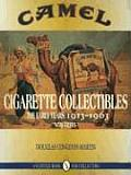 Camel Cigarette Collectibles: The Early Years, 1913-1963 Cover
