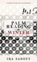 Palm Reading in Winter (Carnegie Mellon Classic Contemporary Series: Poetry)