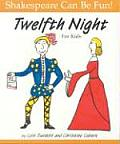 Twelfth Night For Kids Shakespeare Ca