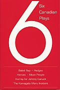 Six Canadian plays