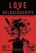 Love and Relasianships, Volume 2