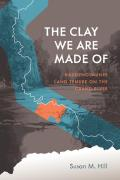The Clay We are Made of: Haudenosaunee Land Tenure on the Grand River