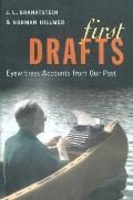First Drafts: Eyewitness Accounts from Our Past