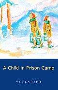 Child In Prison Camp