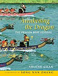 Awakening the Dragon: The Dragon Boat Festival