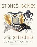 Stones Bones & Stitches Storytelling Through Inuit Art