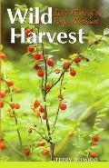 Wild Harvest Edible Plants of the Pacific Northwest
