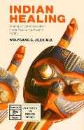 Indian Healing Shamanic Ceremonialism