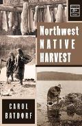 Northwest Native Harvest