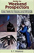 Guide For Weekend Prospectors Easy Tests For Rocks & Minerals