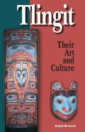 Tlingit Their Art & Culture
