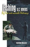 Fishing Bc Rivers