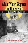 White Water Skippers of the North: the Barringtons