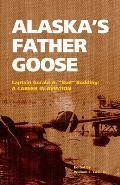 Alaska's Father Goose